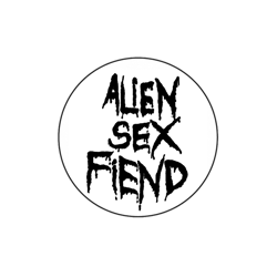 Alien Sex Fiend Logo on White Badge from Blue Crumb Truck